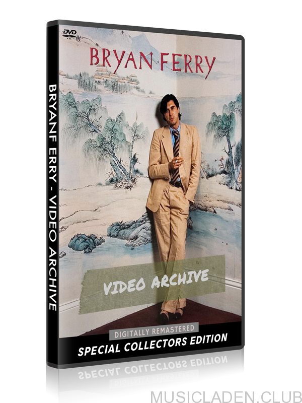Bryan Ferry - Video Archive
