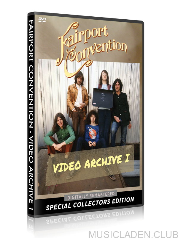 Fairport Convention - Video Archive I