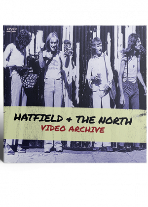 Hatfield & The North - Video Archive