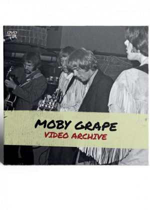 Moby Grape - Video Archive