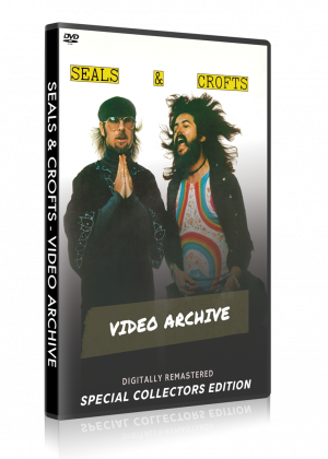 Seals & Crofts - Video Archive