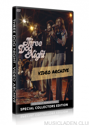 Three Dog Night - Video Archive